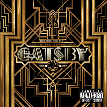 The Great Gatsby Music from Baz Luhrmanns Film Deluxe